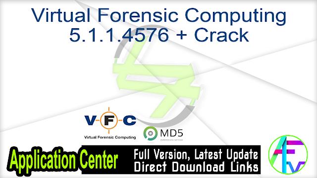Virtual Forensic Computing 5.1.1.4576 + Crack