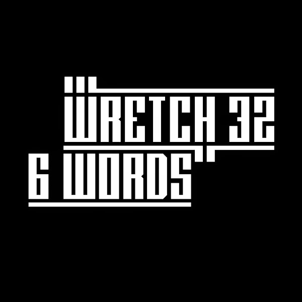 Wretch 32 - 6 Words - EP Cover