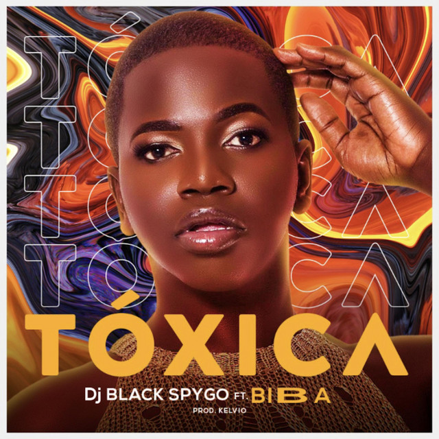 Dj Black Spygo - Tóxica (feat. Biba) [Exclusivo 2021] (Download MP3)