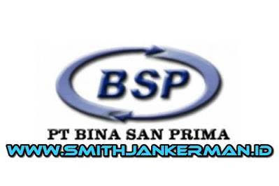 Lowongan PT. Bina San Prima Pekanbaru Juli 2018