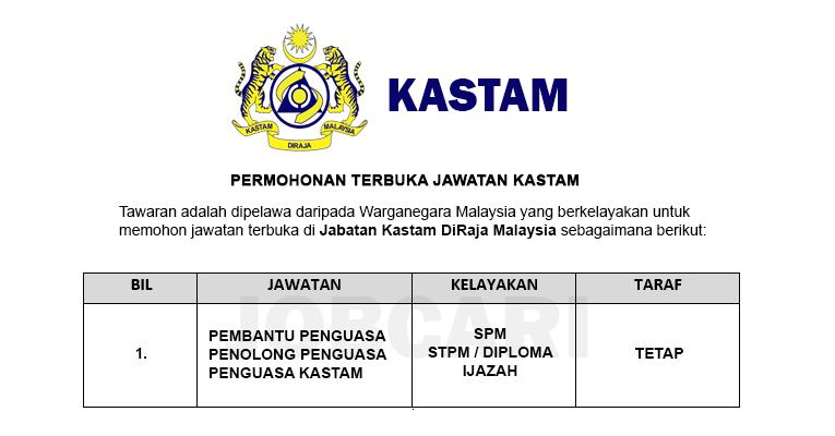 Permohonan Terbuka Jawatan di Jabatan Kastam DiRaja Malaysia