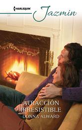 Donna Alward - Atracción Irresistible