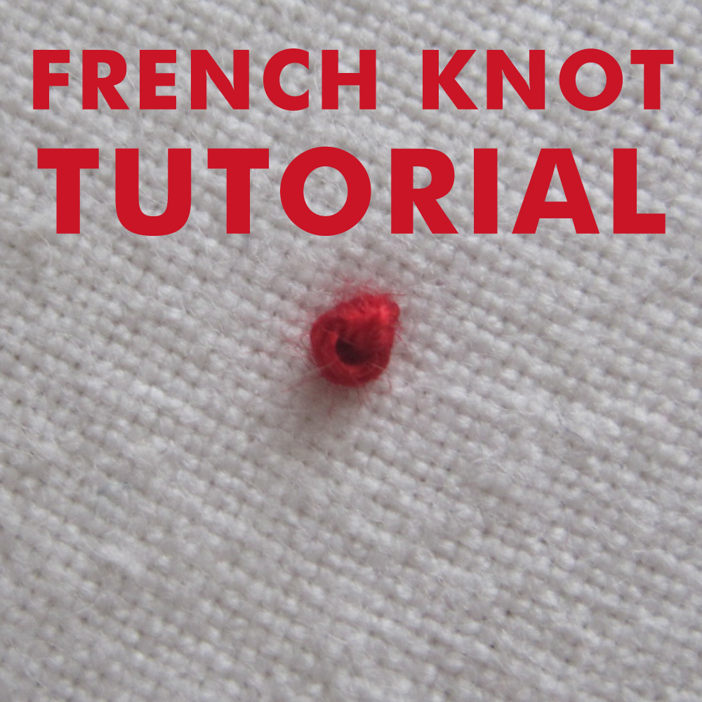 CuriousDoodles: Embroidery Tutorial: French Knot