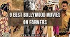 9 Best Bollywood Movies on Farmers and their Struggle to Survive