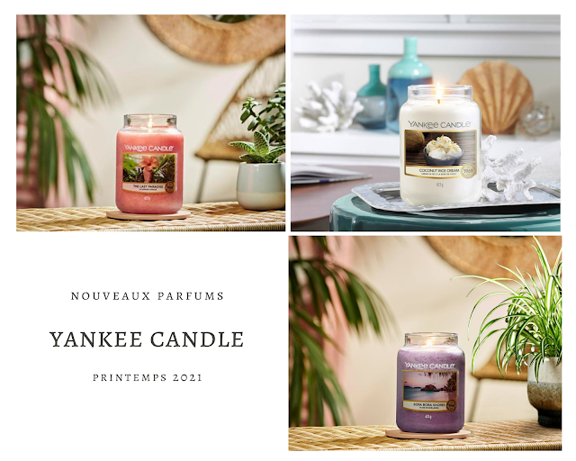 yankee candle the last paradise collection printemps 2021, yankee candle printemps 2021, yankee candle spring 2021, new yankee candle, nouveaux parfums yankee candle, yankee candle 2021, bougie parfumée, bougie yankee, yankee candles, candle review, scented candle, avis yankee candle