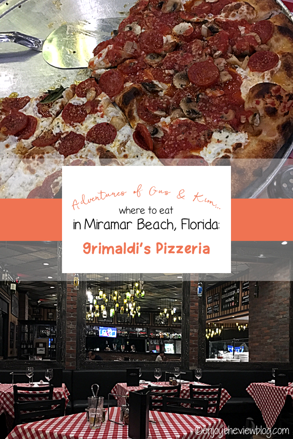 "Pinnable image of a pepperoni and mushroom pizza at the top, and the interior of the restaurant (red & white checked tablecloths on the tables, brown wooden chairs, brick walls, bar area) at the bottom. Text in the center saying ""Adventures of Gus & Kim - Where to eat in Miramar Beach, Florida - Grimaldi's Pizzeria"""