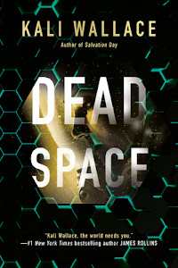 Dead Space by Kali Wallace