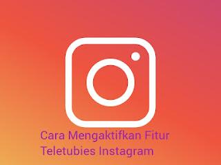 cara buat story instagram dengan fitur teletubies