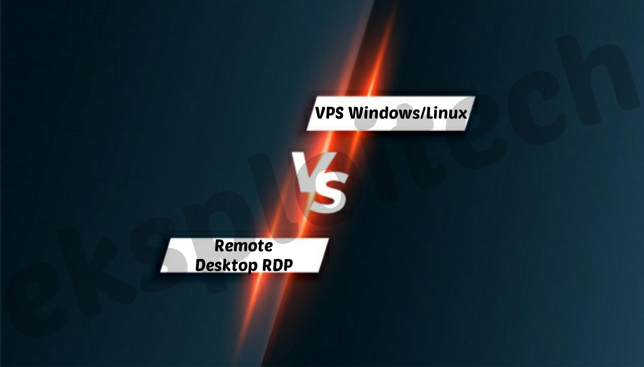 Perbedaan RDP Dan VPS