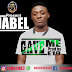 [MUSIC]:- GAVE ME - JABEL