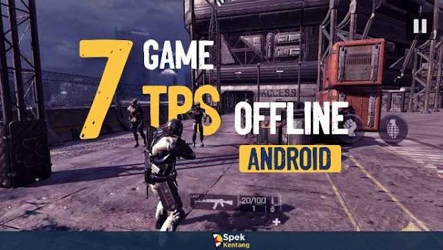 7 Game TPS Offline Terbaik di Android 2020 Gratis