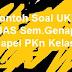 Contoh Soal UKK (UAS Sem.Genap) Mapel PKn Kelas 7