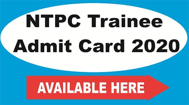 NTPC Trainee  Admit Card 2020
