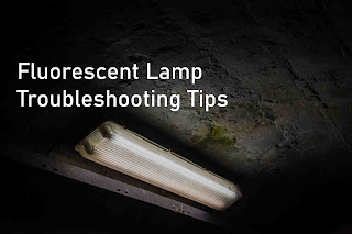 fluorescent lamp troubleshooting tips, fluorescent lamp troubleshoot@electrical2z