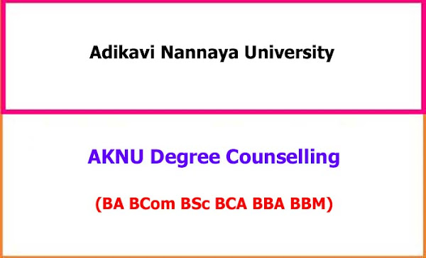 Adikavi Nannaya University Degree Counselling