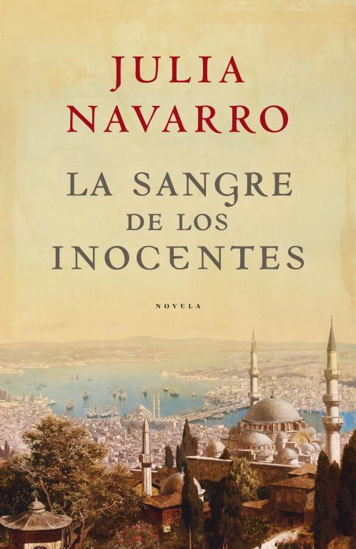 La sangre de los inocentes – Julia Navarro