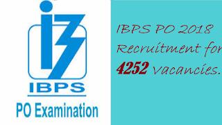 IBPS PO 2018 Recruitment for 4252 Vacancies