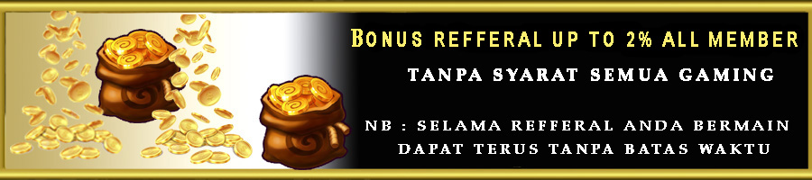 REFFERAL BONUS UP TO 2% ALL MEMBER