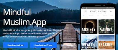 Aplikasi Mindful Muslim Bantu Menenangkan Kemurungan, Kegelisahan Dan Tekanan Ketika Pandemik COVID-19.