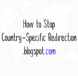 blogger country specific redirection