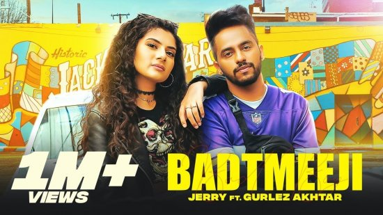 Badtmeeji Lyrics Jerry x Gurlez Akhtar