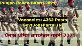 Punjab Police Constable Bharti 2021 / Govt Jobs in Punjab for 4362 Constable Posts