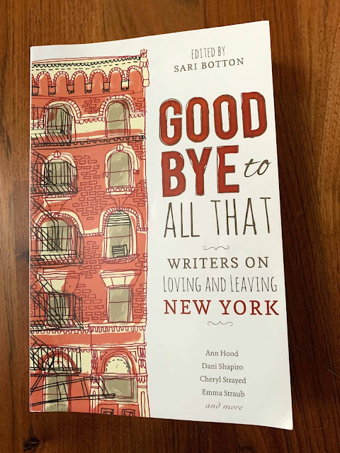 Book cover Goodbye to all that – Writers on Loving and Leaving New York, Edited by Sari Botton