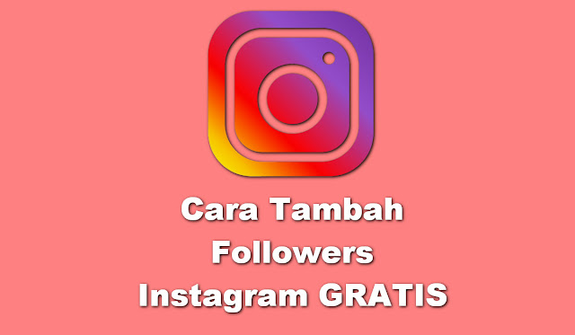 Tambah Followers Instagram gratis