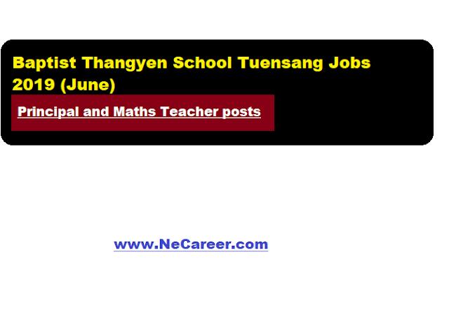 Baptist Thangyen School Tuensang job 2019 (June)