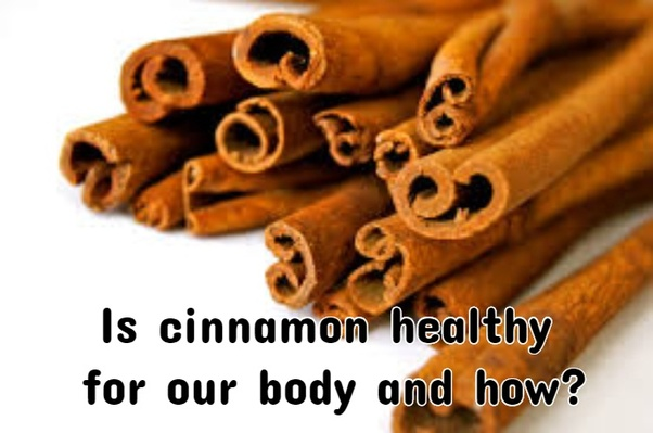Beneficial Of Cinnamon And Uses of Cinnamon
