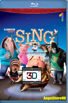 Sing ¡Ven Y Canta! (2016) [3D SBS] [Latino] [GoogleDrive] – By AngelStoreHD
