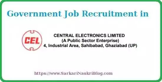Recruitment in Central Electronics Limited (CEL)