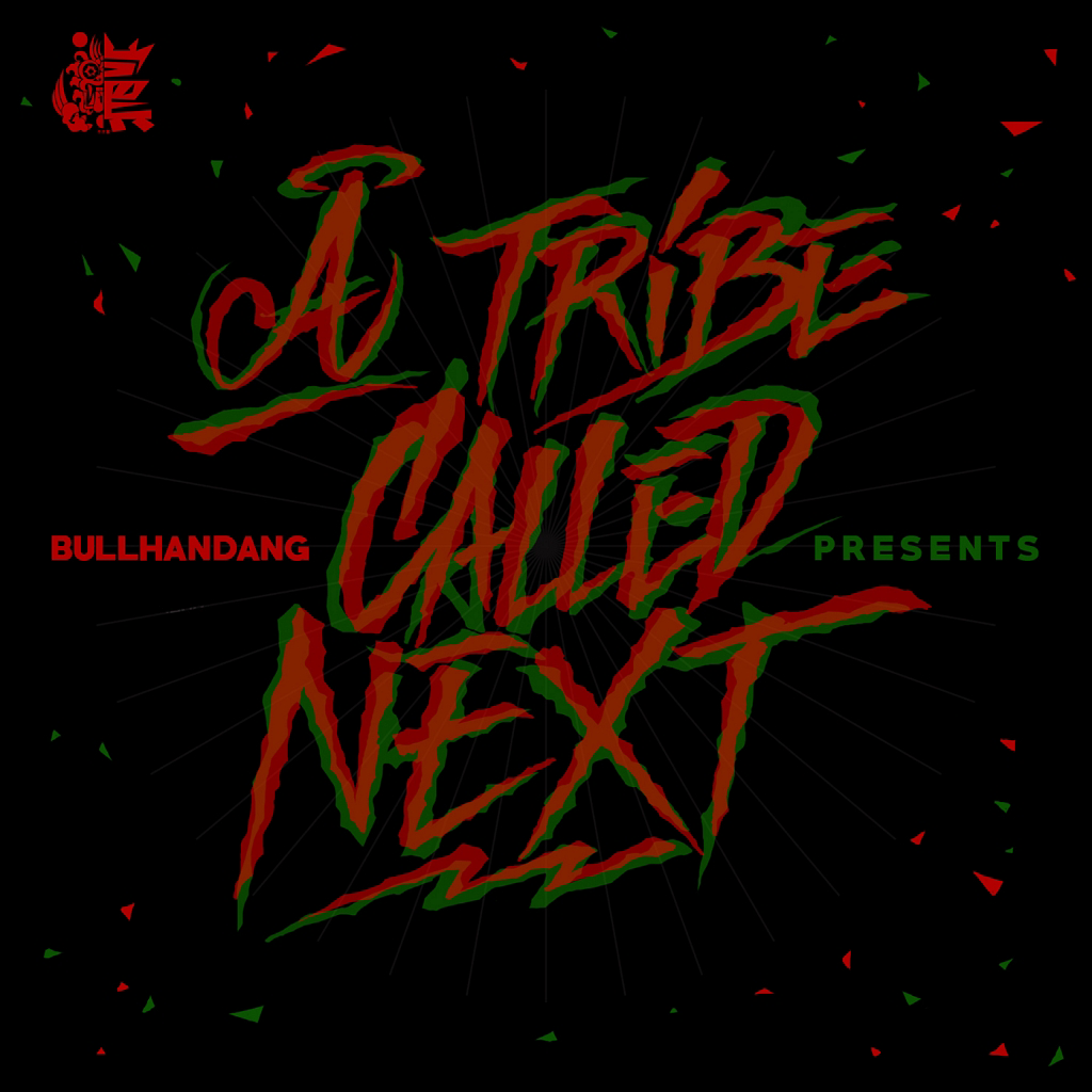Bullhandang – A Tribe Called Next – EP