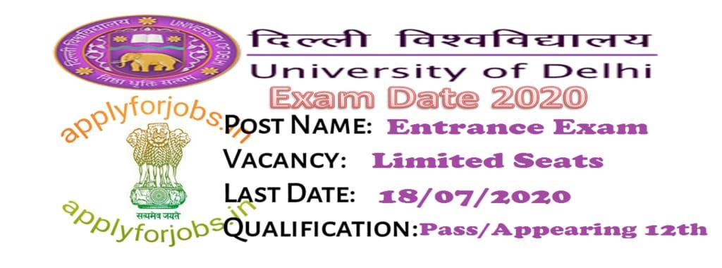 Delhi University DU UG Entrance Exam Date 2020, applyforjobs.in