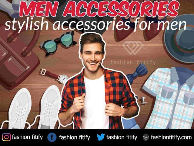 8 Accessories | It makes you more attractive than celebrity | fashionfitify