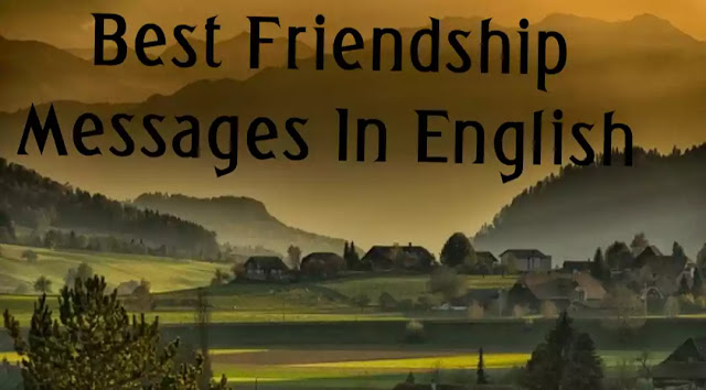 Best Friendship Messages In English