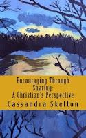 https://www.amazon.com/Encouraging-Through-Sharing-Christians-Perspective-ebook/dp/B01HK84O2Y/ref=sr_1_6?keywords=cassandra+ulrich&qid=1585435499&sr=8-6