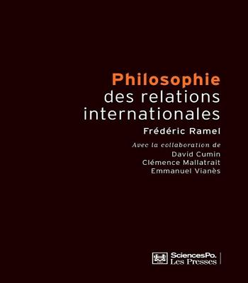 Philosophie des relations internationales 2e édition, revue et augmentée PDF