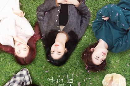 DRAMA KOREA BLUE SPRING FROM A DISTANCE EPISODE 5-6,