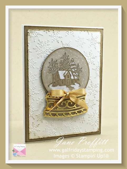 Still Scenes and Snow Globe dies from Stampin' Up!  Created by Gal Friday Stamping