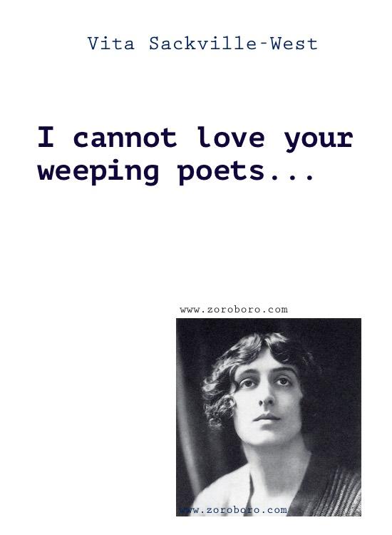Vita Sackville-West Quotes, Vita Sackville-West Poems, Writing, Vita Sackville-West on Love Poems, Lovers, Garden & Flowers.Vita Sackville