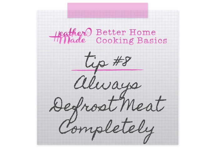 Better Home Cooking Basics: Always Defrost Meat Completely