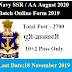 Navy SSR / AA August 2020 Batch Online Form 2019 Vacancy 2700 Date 04 November 2019