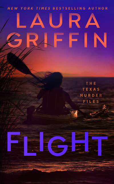 New Release: Flight (The Texas Murder Files #2) by Laura Griffin