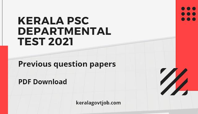 Kerala PSC Departmental test 2021 previous question papers    KPSC Model Paper 2021 Exam Pattern   Kerala Govt Job   PDF Download   Thozhilveedhi 2021 Latest