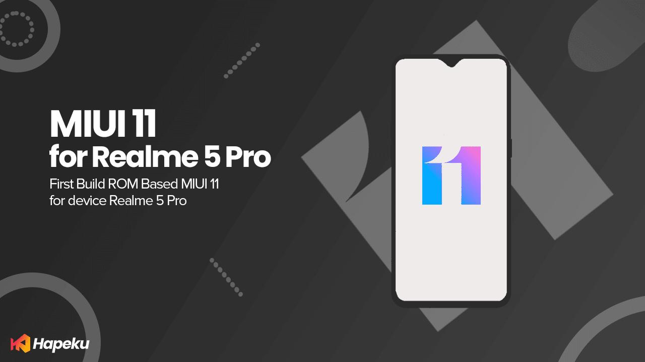 ROM MIUI 11 Pie Realme 5 Pro [RMX1971]