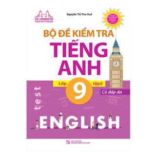 Bộ Đề Kiểm Tra Tiếng Anh Lớp 9 Tập 2 - Có Đáp Án ebook PDF EPUB AWZ3 PRC MOBI