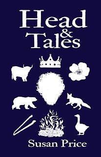Head and Tales by Susan Price
