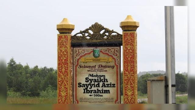 Tempat Wisata Religi Makam Syekh Sayyid Azziz Ibrahim