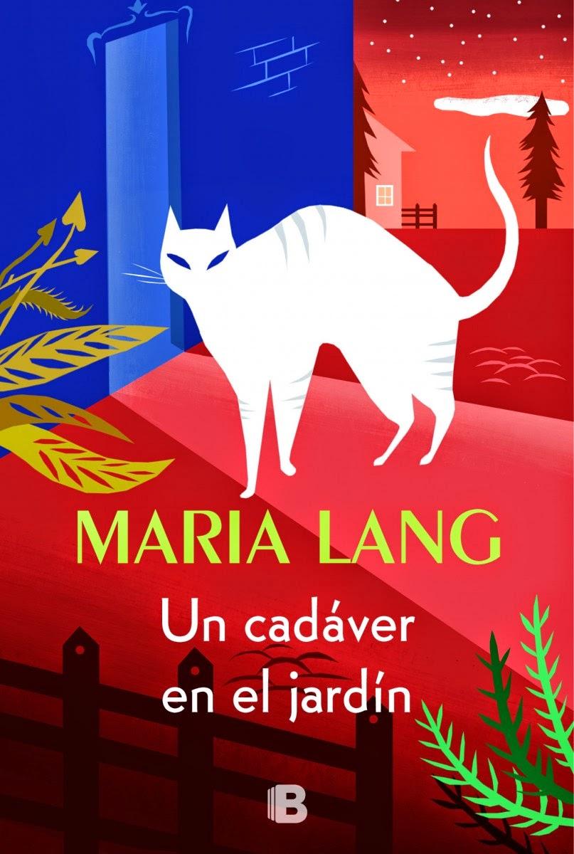 http://lecturasmaite.blogspot.com.es/2013/05/un-cadaver-en-el-jardin-de-maria-lang.html